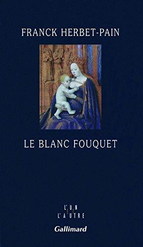 Téléchargement Le blanc Fouquet pdf, epub ebook