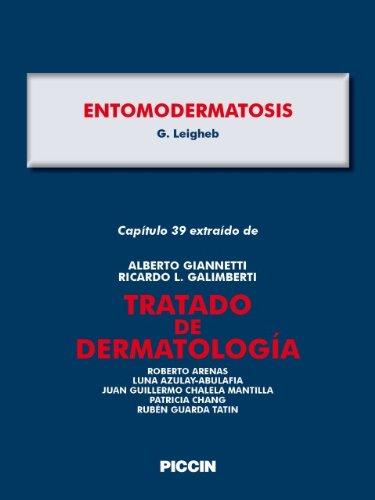 Capítulo 39 extraído de tratado de dermatología - entomodermatosis A.Giannetti