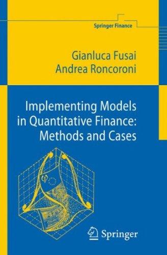 Implementing Models in Quantitative Finance: Methods and Cases (Springer Finance)
