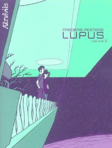 Lupus, Tome 3 :