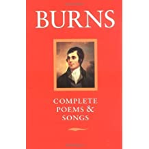 Burns: Complete Poems and Songs 2nd edition by Burns, Robert (1971) Taschenbuch