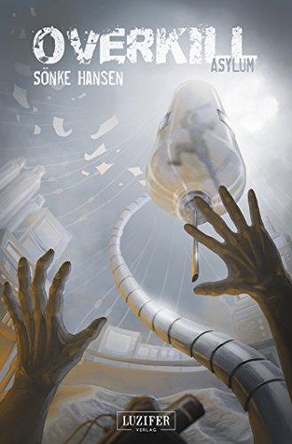 Buchseite und Rezensionen zu 'OVERKILL - Asylum' von Sönke Hansen