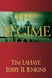 The Regime: Evil Advances / Before They Were Left Behind: 2