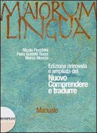 Maiorum lingua. Manuale. Con materiali A-Repertori lessicali-Officina. Per i LIcei e gli Ist. magistrali: 1