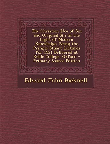 The Christian Idea of Sin and Original Sin in the Light of Modern Knowledge: Being the Pringle-Stuart Lectures for 1921 Delivered at Keble College, Ox - Zubehör Christian Handtaschen
