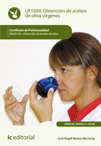 Obtención de aceites de oliva vírgenes. INAK0109 por José Ángel Molina Herrerías