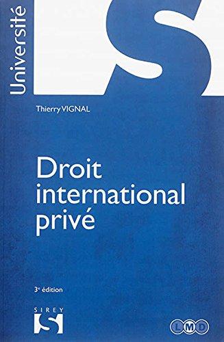 Droit international privé - 3e éd. par Thierry Vignal