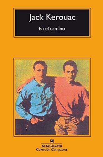 En El Camino (Compactos Anagrama) por Jack Kerouac