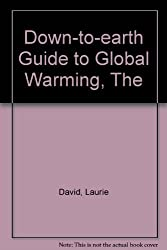 Down-to-earth Guide to Global Warming, The