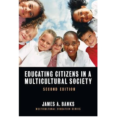 -educating-citizens-in-a-multicultural-society-by-james-a-banks-jan-2008