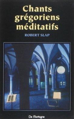 Chants grégoriens méditatifs (cassette audio) par Slap