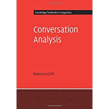 Conversation Analysis (Cambridge Textbooks in Linguistics)