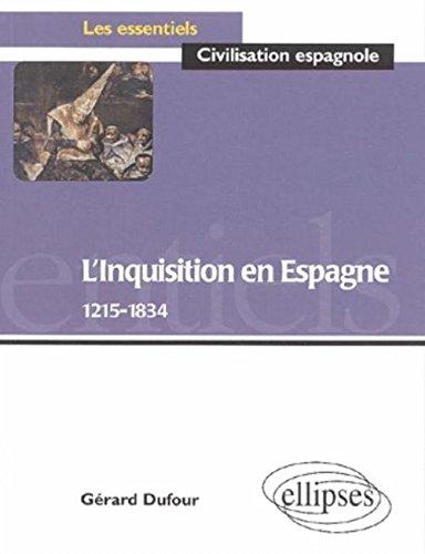 L'Inquisition en Espagne, 1215-1834