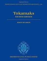 Tokamaks (International Series of Monographs on Physics) by John Wesson (2011-12-17)