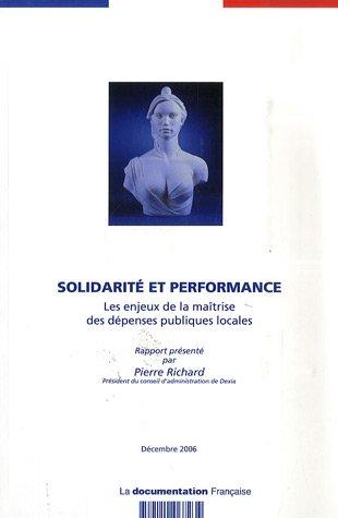 Solidarité et performance : Les enjeux de la maîtrise des dépenses publiques locales par Pierre Richard, Ministère de l'Economie, des Finances et de l'Emploi