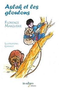 Aslak et les gloutons par Florence Marguerie