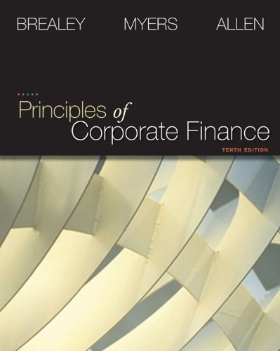 Principles of Corporate Finance (Finance, Insurance, and Real Estate) by Richard Brealey (2010-02-05)