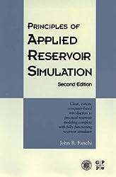 Principles of Applied Reservoir Simulation by John R. Fanchi (2001-01-06)