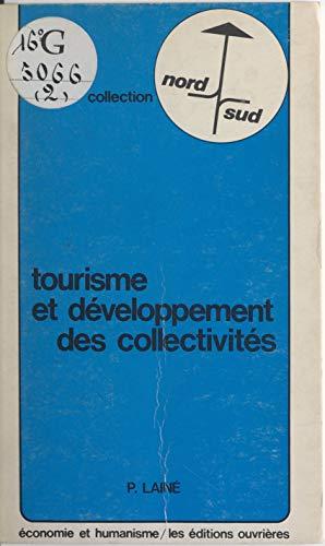 Tourisme et développement des collectivités (French Edition)