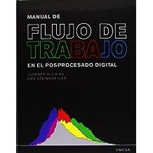 MANUAL DE FLUJO DE TRABAJO EN EL POSPROCESADO DIGITAL (FOTO,CINE Y TV-FOTOGRAFÍA Y VIDEO)