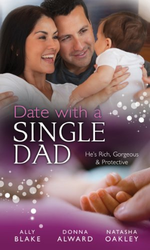 Date with a Single Dad: Millionaire Dad's SOS / Proud Rancher, Precious Bundle / Millionaire Dad: Wife Needed (Mills & Boon M&B) (Mills & Boon Special Releases) (English Edition)