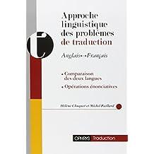 Approche linguistique des problèmes de traduction anglais-français