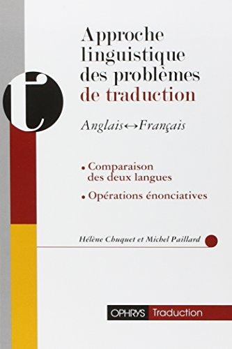 Approche linguistique des problèmes de traduction anglais-français par H. Chuquet