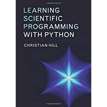 Learning Scientific Programming with Python