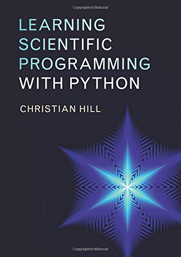 Learning Scientific Programming with Python por Christian Hill