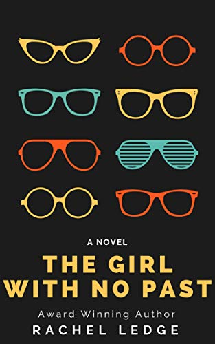 The Girl With No Past (Predestination Book One) by [Ledge, Rachel]