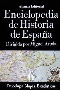 Enciclopedia de Historia de España (VI) Cronología. Mapas. Estadísticas: 6 (Alianza Diccionarios (Ad))