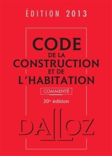 code-de-la-construction-et-de-l-39-habitation-2013-comment-20e-d-de-jean-philippe-brouant-20-mars-2013-broch