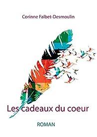 Les cadeaux du coeur par Corinne Falbet-Desmoulin