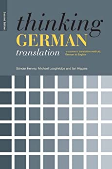 Thinking German Translation (Thinking Translation) von [Hervey, Sandor, Loughridge, Michael, Higgins, Ian]