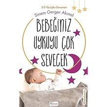 Bebeğiniz Uykuyu Çok Sevecek