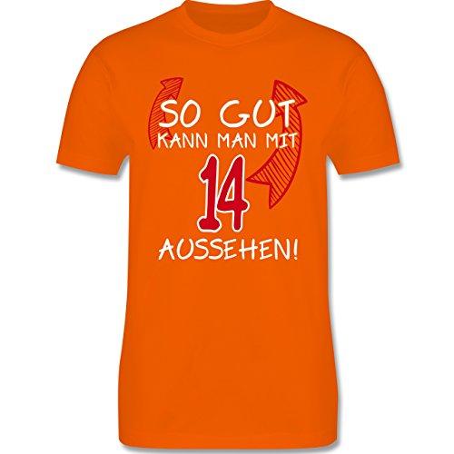 Shirtracer Geburtstag - So Gut Kann Man mit 14 Aussehen - Herren T-Shirt Rundhals Orange