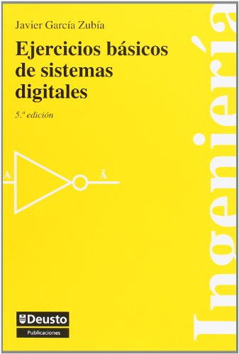 Ejercicios Basicos De Sistemas Digitales (ingeniería) por Javier García Zubía