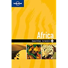 Young, Isabelle : Africa (Lonely Planet Healthy Travel Africa)