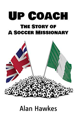 of A Soccer Missionary (English Edition) ()
