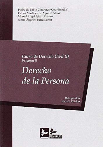 CURSO DERECHO CIVIL I - VOLUMEN II: DERECHO DE LA PERSONA