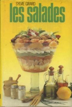 Les salades/de l'entrée au dessert par Girard/S