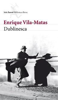 Dublinesca par Enrique Vila Matas