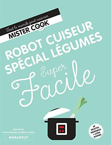 Super Facile : Robot cuiseur légumes