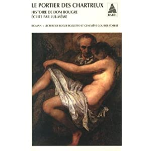 Le portier des chartreux : Histoire de dom Bougre écrite par lui-même
