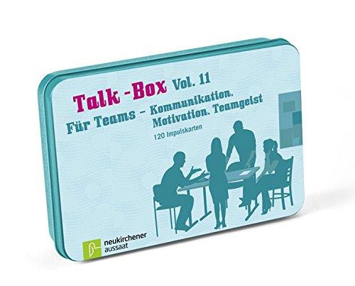 Talk-Box Vol. 11 - Für Teams - Kommunikation, Motivation, Teamgeist
