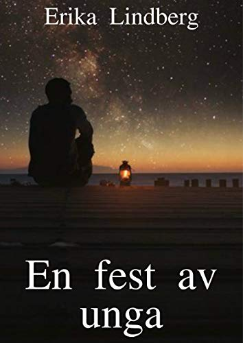 En fest av unga (Swedish Edition)