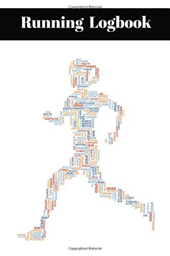 Running Logbook: Track All The Key Data From Your Daily Runs In This Logbook Tracker With Jogging Word Cloud Cover
