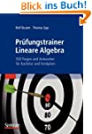 Prüfungstrainer Lineare Algebra: 500...