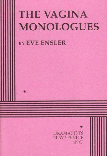 Vagina Monologues por Eve Ensler
