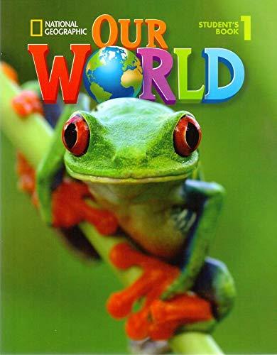 Our world. Per la Scuola elementare: 1 (Our World British English)